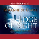 Edge of Sight by  Roxanne St. Claire audiobook