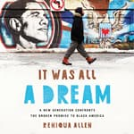 It Was All a Dream by  Reniqua Allen audiobook