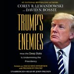 Trump's Enemies by  Corey R. Lewandowski audiobook