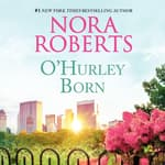 O'Hurley Born by  Nora Roberts audiobook