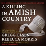 A Killing in Amish Country by  Gregg Olsen audiobook