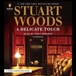 A Delicate Touch by  Stuart Woods audiobook