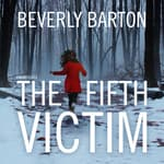 The Fifth Victim by  Beverly Barton audiobook