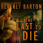 The Last to Die by  Beverly Barton audiobook