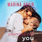 Promise Me You by  Marina Adair audiobook