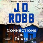 Connections in Death by  J. D. Robb audiobook