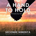 A Hand To Hold by  Seconde Nimenya audiobook