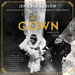 The Gown by  Jennifer Robson audiobook