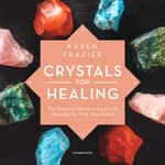 Crystals for Healing by  Karen Frazier audiobook