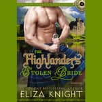 The Highlander's Stolen Bride by  Eliza Knight audiobook