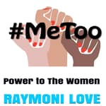 #METOO: Power to The Women by  Raymoni Love audiobook