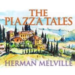 The Piazza Tales by  Herman Melville audiobook