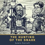 The Hunting of the Snark by  Lewis Carroll audiobook