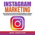 Instagram Marketing by  Mark Robertson audiobook