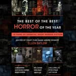 The Best of the Best Horror of the Year by  Ellen Datlow (Editor) audiobook