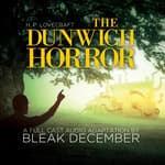 The Dunwich Horror by  Bleak December audiobook