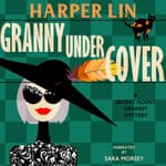 Granny Undercover by  Harper Lin audiobook