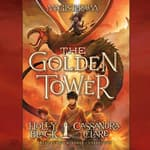 The Golden Tower by  Holly Black audiobook