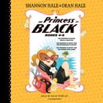 The Princess in Black, Books 4-6 by  Dean Hale audiobook