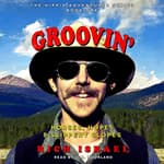 Groovin' by  Rich Israel audiobook