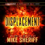 Lightburst: Displacement by  Mike Sheriff audiobook