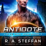 Antidote by  R. A. Steffan audiobook