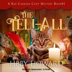 The Tell All by  Libby Howard audiobook
