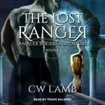 The Lost Ranger by  Charles Lamb audiobook