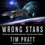 The Wrong Stars by  Tim Pratt audiobook