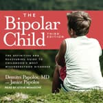 The Bipolar Child by  Demitri Papolos MD audiobook