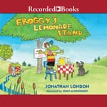 Froggy's Lemonade Stand by  Jonathan London audiobook
