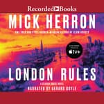 London Rules by  Mick Herron audiobook