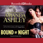 Bound By Night by  Amanda Ashley audiobook