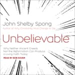 Unbelievable by  John Shelby Spong audiobook
