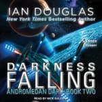 Darkness Falling by  Ian Douglas audiobook