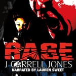 RAGE by  J Carrell Jones audiobook