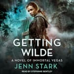 Getting Wilde by  Jenn Stark audiobook