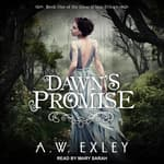 Dawn's Promise by  A. W. Exley audiobook