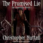 The Promised Lie by  Christopher Nuttall audiobook