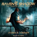 The Raven's Shadow by  James E. Wisher audiobook