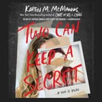 Two Can Keep a Secret by  Karen M. McManus audiobook