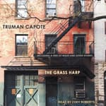 The Grass Harp by  Truman Capote audiobook