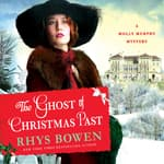 The Ghost of Christmas Past by  Rhys Bowen audiobook