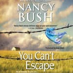 You Can't Escape by  Nancy Bush audiobook