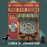 Pick and Chews by  Linda O. Johnston audiobook