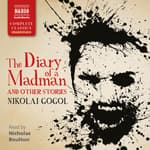 Diary of a Madman and Other Stories by  Nikolai Gogol audiobook