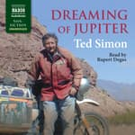 Dreaming of Jupiter by  Ted Simon audiobook