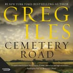 Cemetery Road by  Greg Iles audiobook