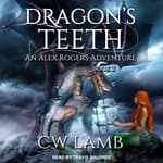 Dragon's Teeth by  Charles Lamb audiobook