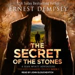 The Secret of the Stones by  Ernest Dempsey audiobook